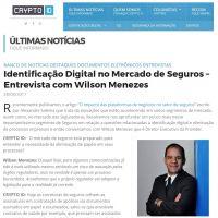 Identificação Digital no Mercado de Seguros – Entrevista com Wilson Menezes