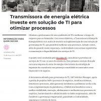 Transmissora de energia elétrica investe em solução de TI para otimizar os processos