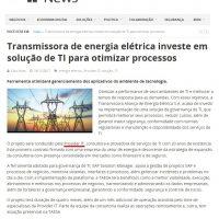 Transmissora de energia elétrica investe em solução de TI para otimizar processos